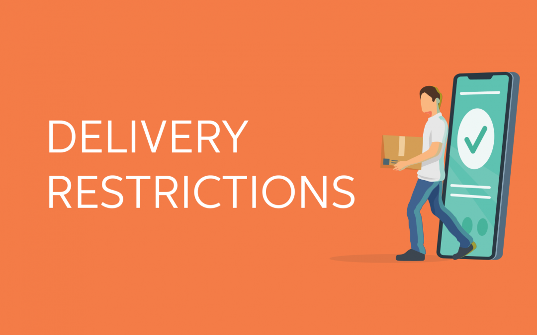 Delivery Restrictions